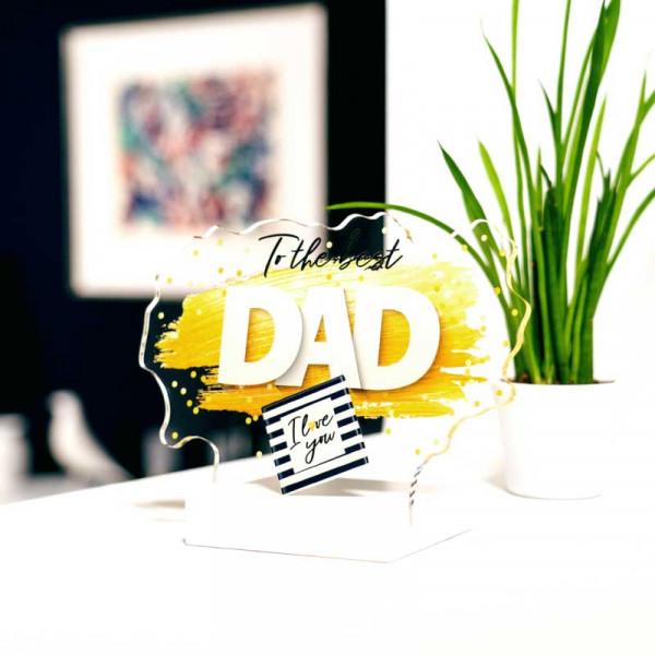 Dekoaufsteller To the best Dad