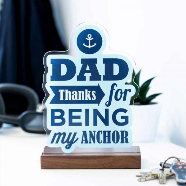 Dekoaufsteller Dad my Anchor